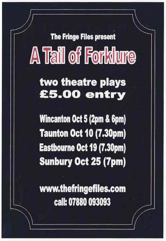 Official flyer for The Fringe Files 2014 production, A Tail of Forklure by Michael Starr