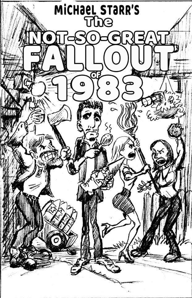 The Not so Great Fallout of 1983 poster